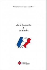 De la Roquette et du Basilic par Anne Lorraine de Roquefeuil