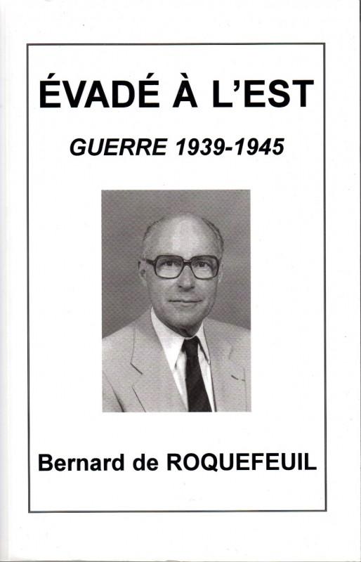 Evade a lEst - Bernard de Roquefeuil